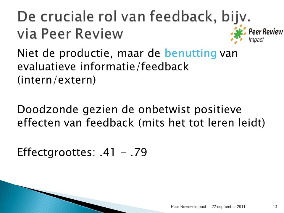 De cruciale rol van feedback, bijv. via Peer Review