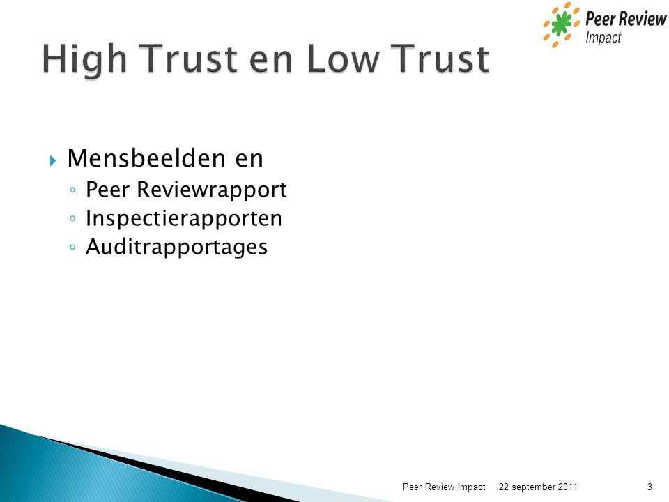 High Trust en Low Trust Mensbeelden en Peer Reviewrapport