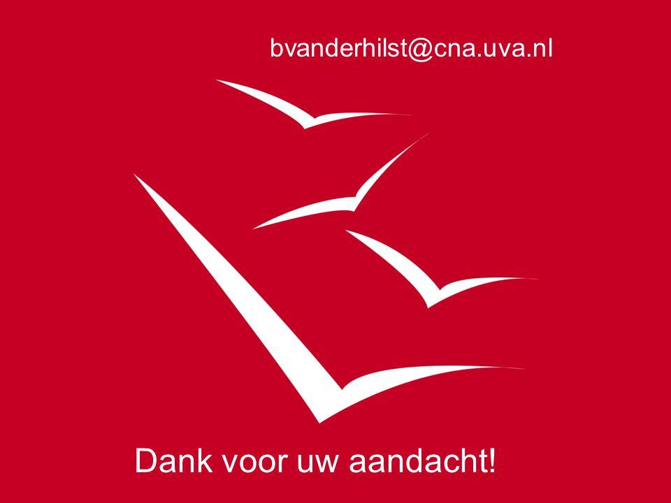 bvanderhilst@cna.uva.nl Dank voor uw aandacht!