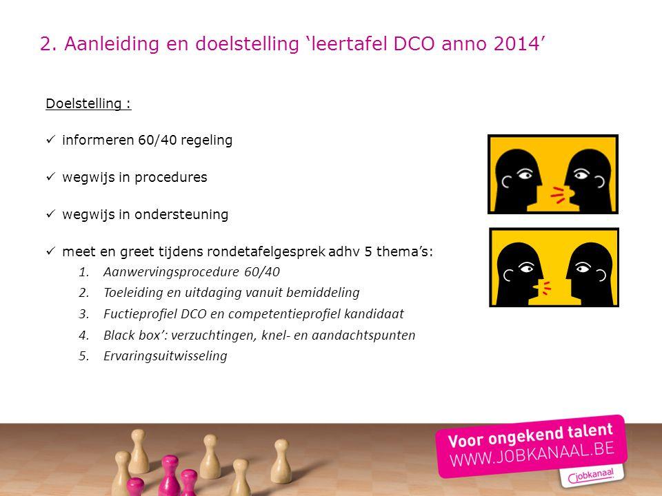 2. Aanleiding en doelstelling 'leertafel DCO anno 2014'