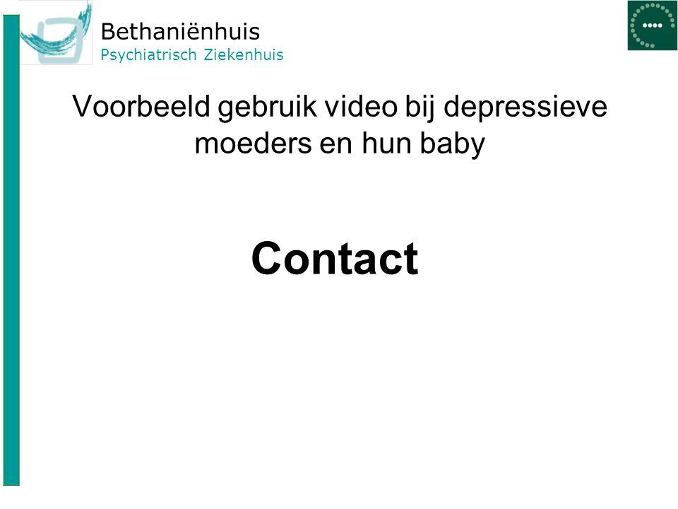 Voorbeeld gebruik video bij depressieve moeders en hun baby