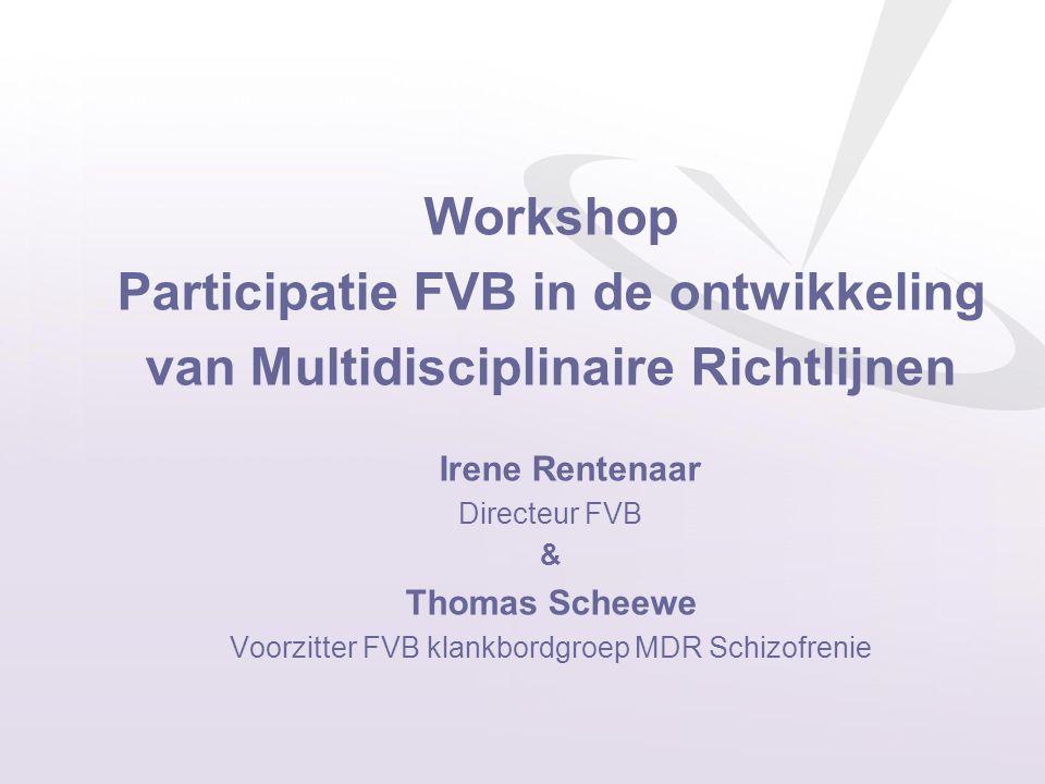 Participatie FVB in de ontwikkeling van Multidisciplinaire Richtlijnen
