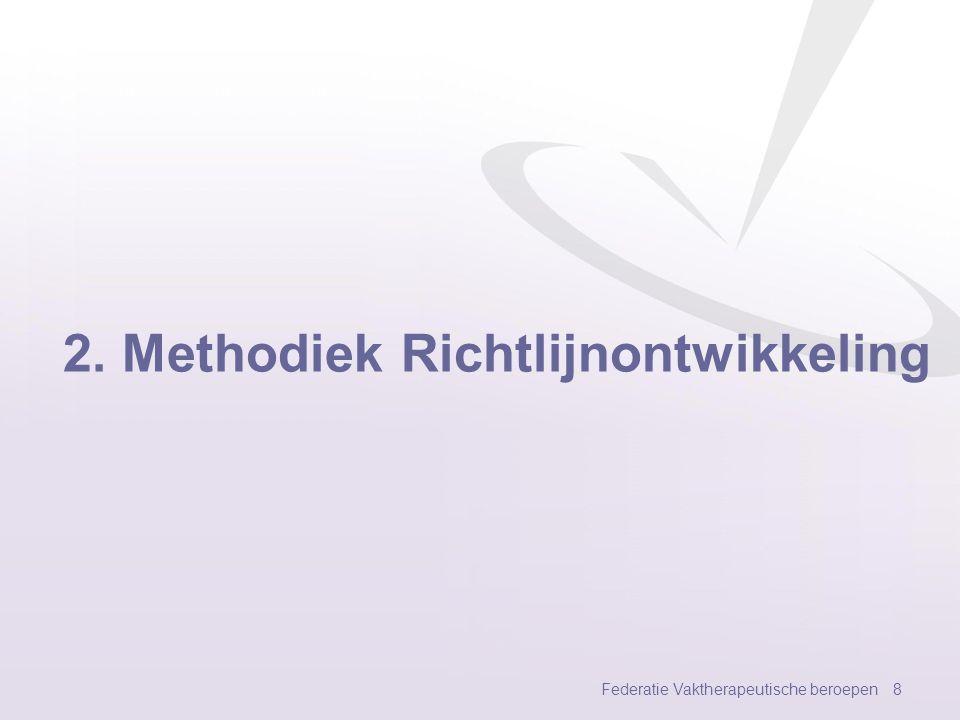 2. Methodiek Richtlijnontwikkeling