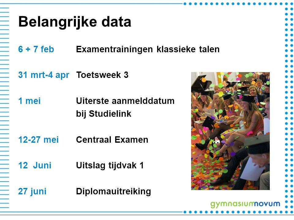 Belangrijke data 6 + 7 feb Examentrainingen klassieke talen