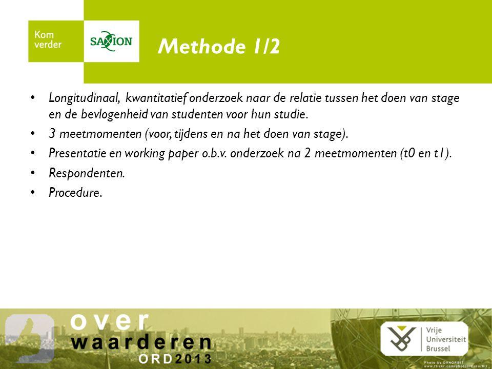 Methode 1/2 Longitudinaal, kwantitatief onderzoek naar de relatie tussen het doen van stage en de bevlogenheid van studenten voor hun studie.