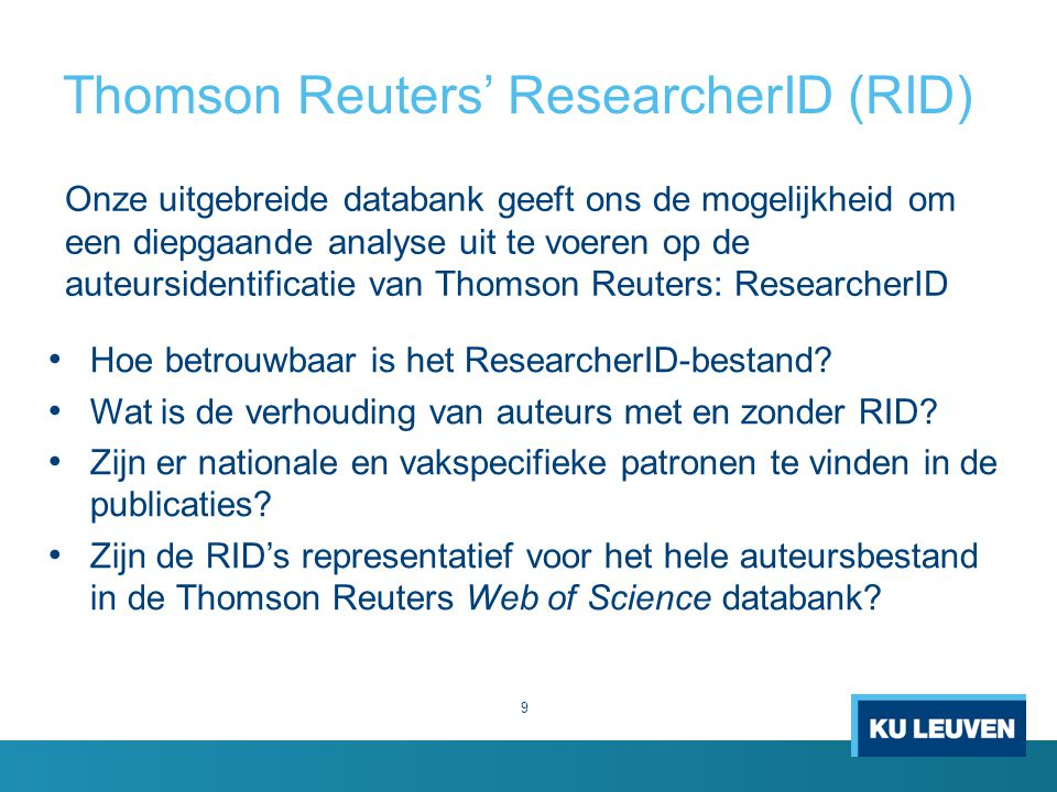 Thomson Reuters' ResearcherID (RID)