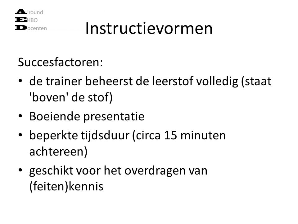 Instructievormen Succesfactoren:
