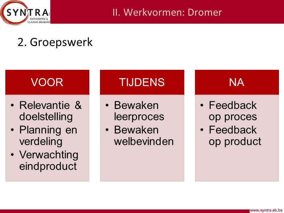 2. Groepswerk II. Werkvormen: Dromer VOOR Relevantie & doelstelling