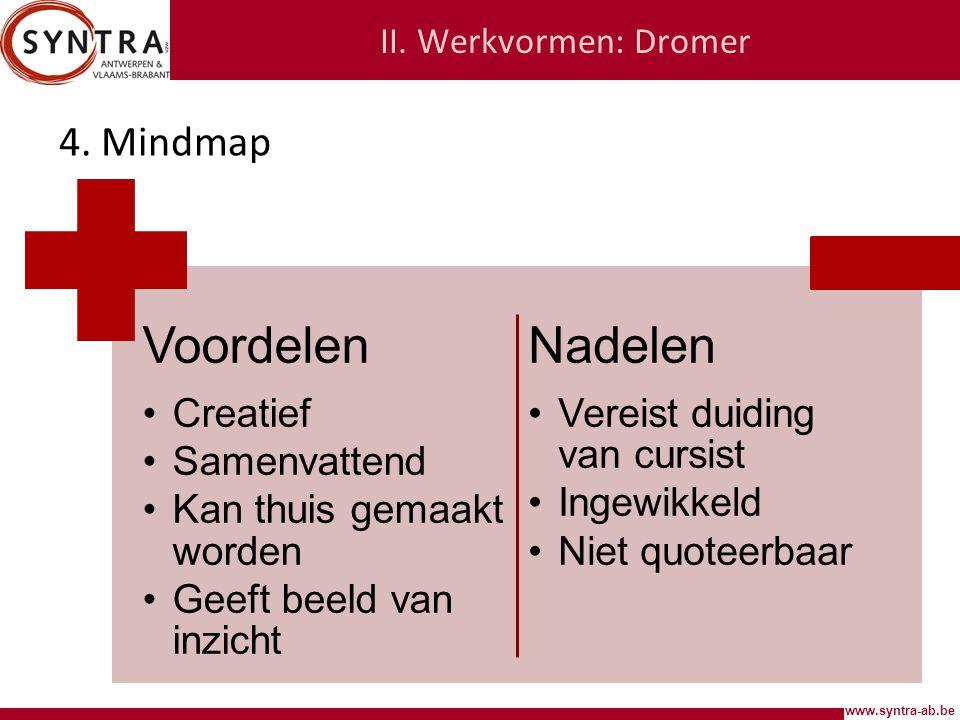 Voordelen Nadelen 4. Mindmap Creatief Samenvattend
