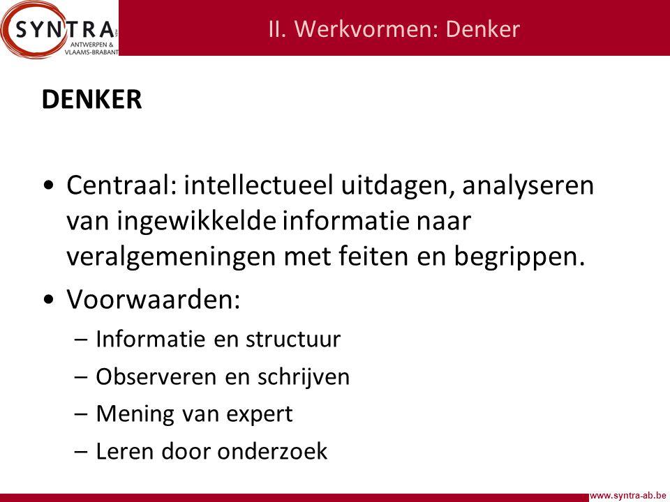 II. Werkvormen: Denker DENKER.
