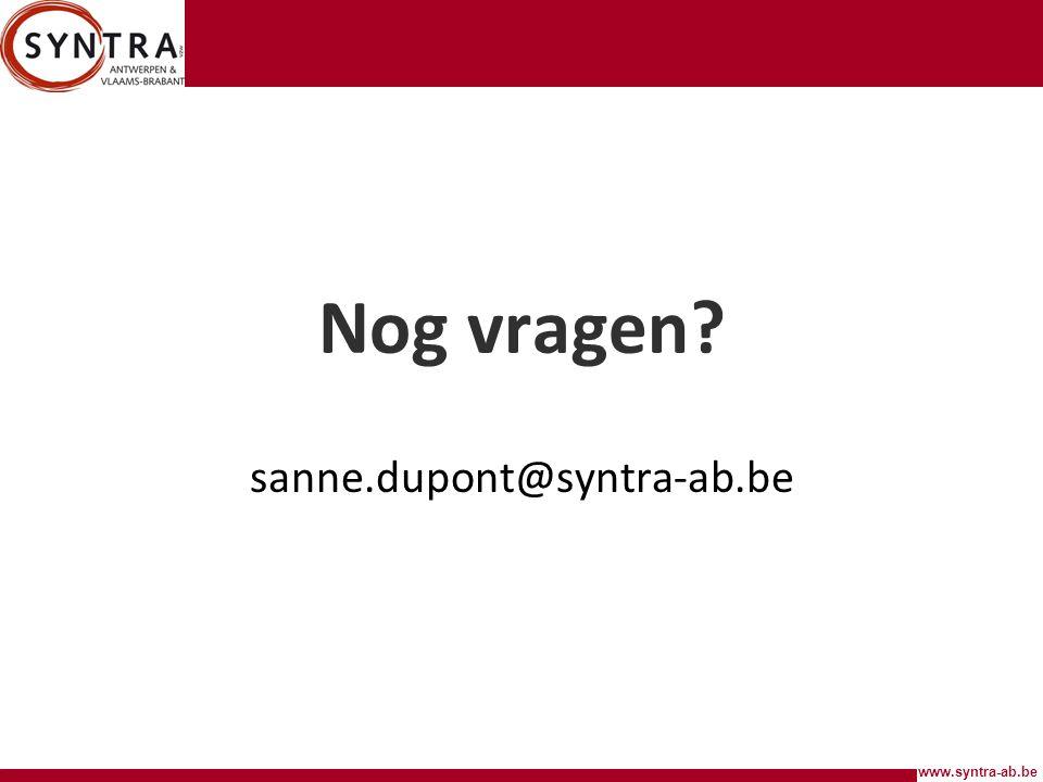 Nog vragen sanne.dupont@syntra-ab.be