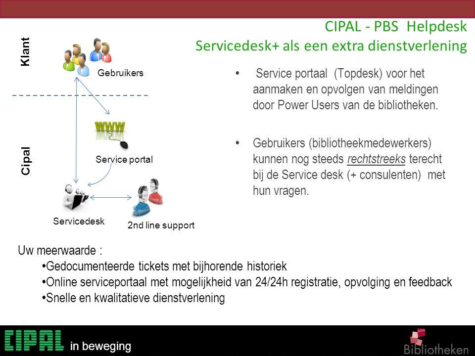 CIPAL - PBS Helpdesk Servicedesk+ als een extra dienstverlening