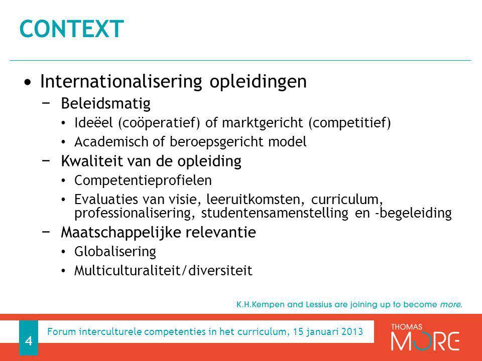 Context Internationalisering opleidingen Beleidsmatig