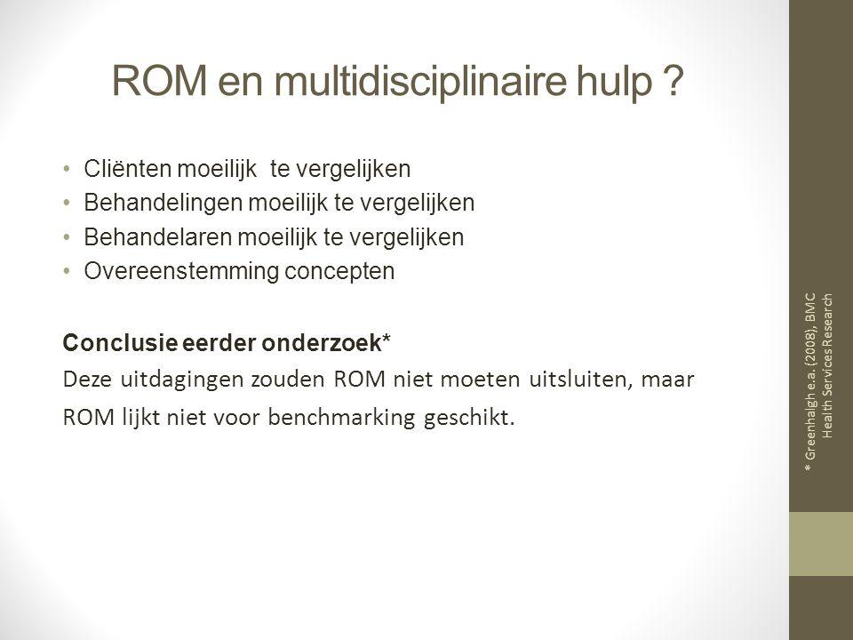 ROM en multidisciplinaire hulp