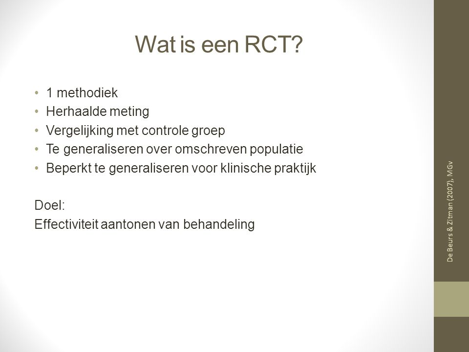 Wat is een RCT 1 methodiek Herhaalde meting