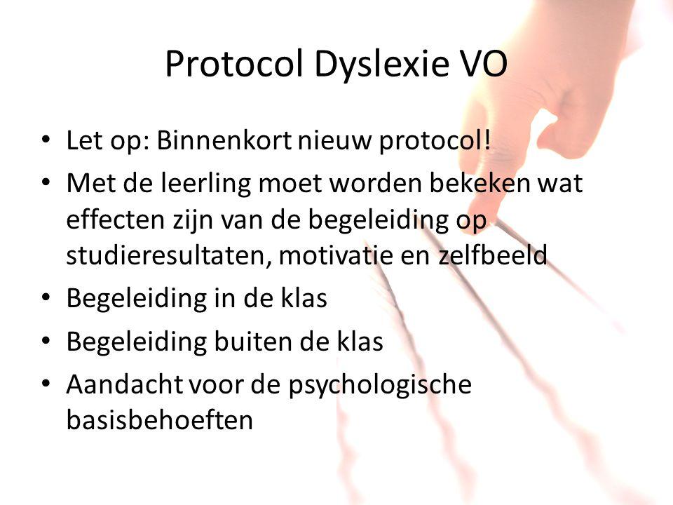 Protocol Dyslexie VO Let op: Binnenkort nieuw protocol!
