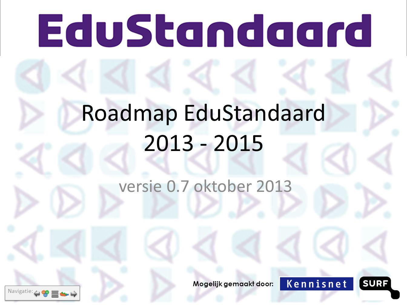 Roadmap EduStandaard 2013 - 2015