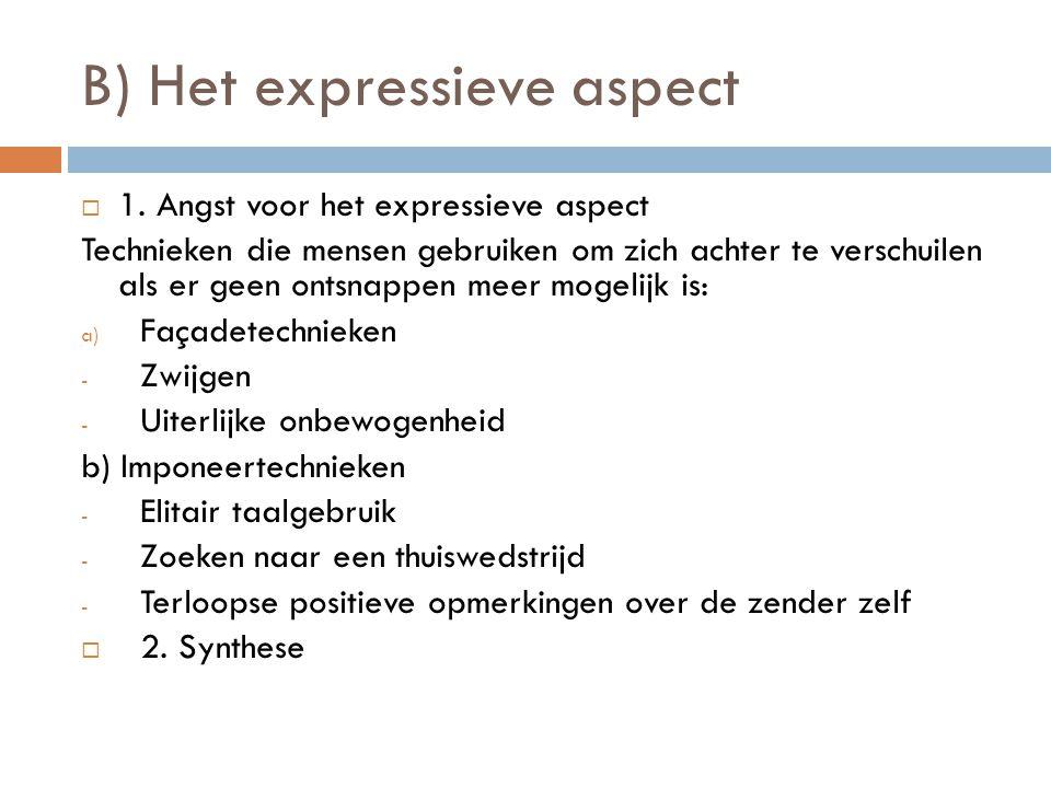 B) Het expressieve aspect