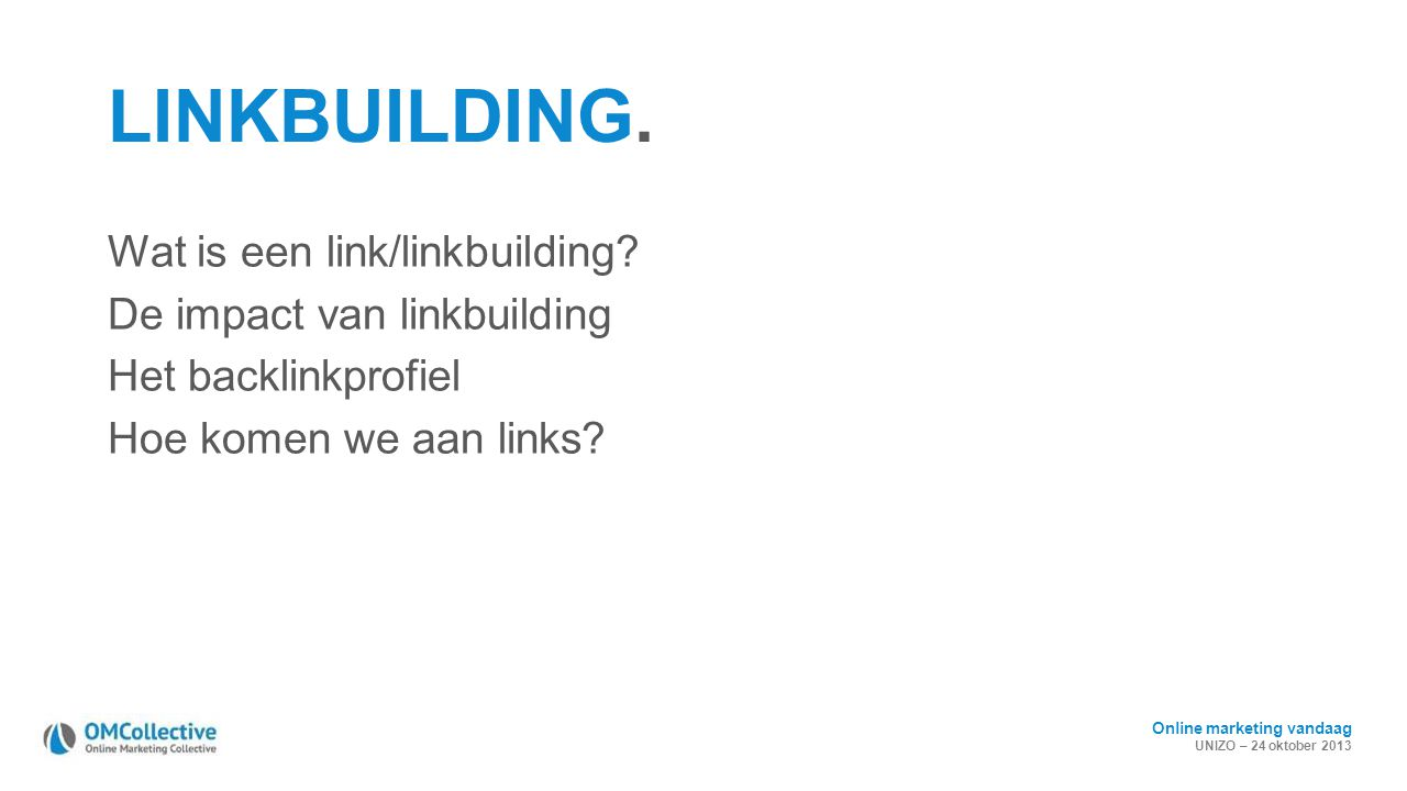 LINKBUILDING. Wat is een link/linkbuilding.