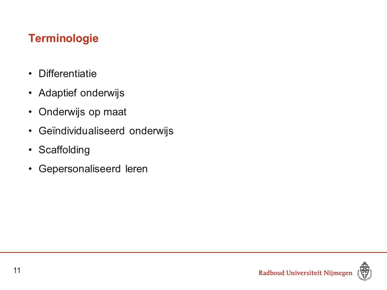 Terminologie Differentiatie Adaptief onderwijs Onderwijs op maat