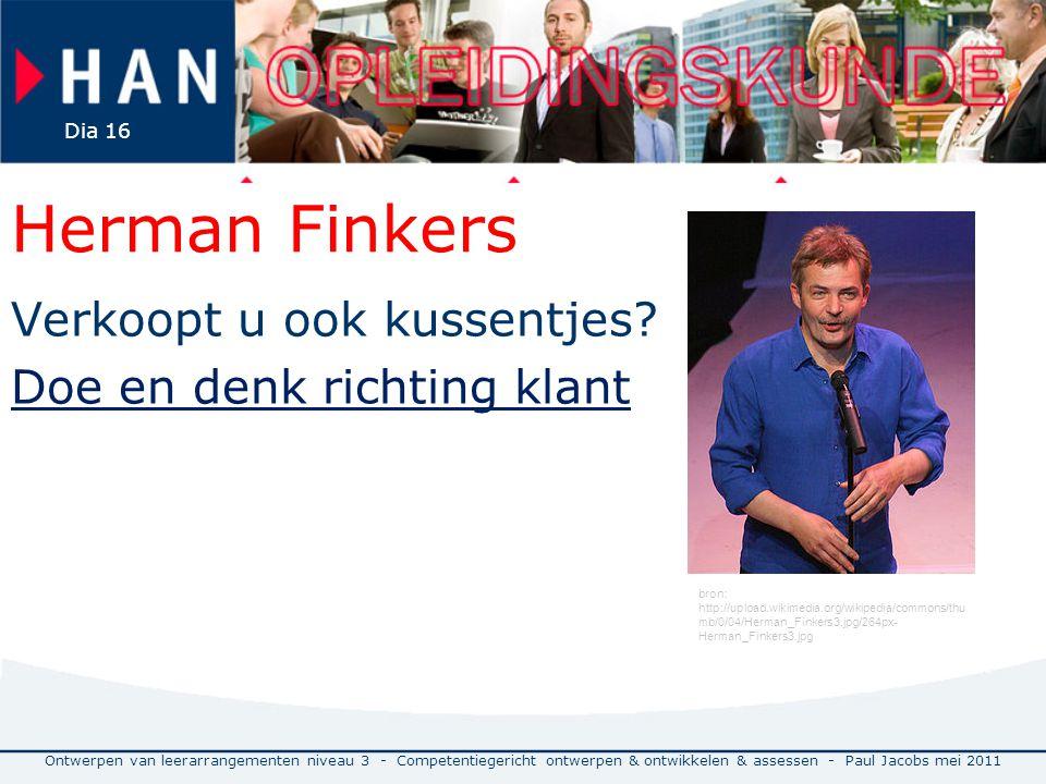 Herman Finkers Verkoopt u ook kussentjes Doe en denk richting klant