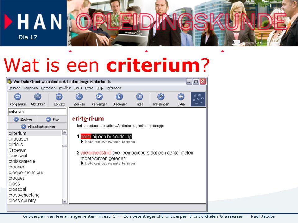 Wat is een criterium.