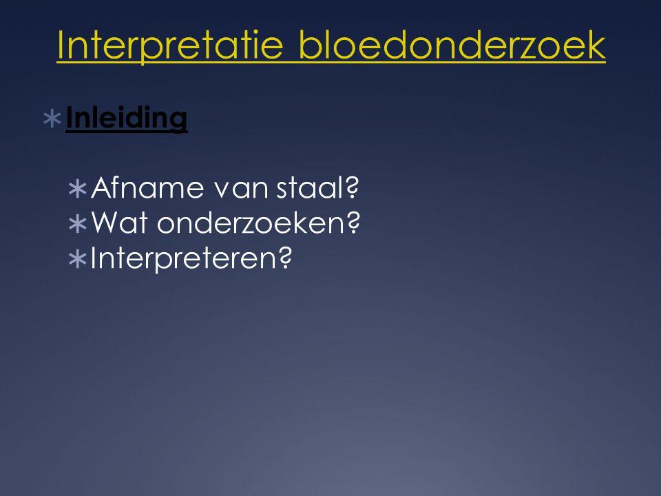 Interpretatie bloedonderzoek