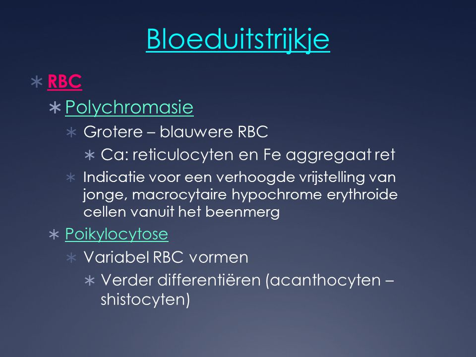 Bloeduitstrijkje RBC Polychromasie Grotere – blauwere RBC