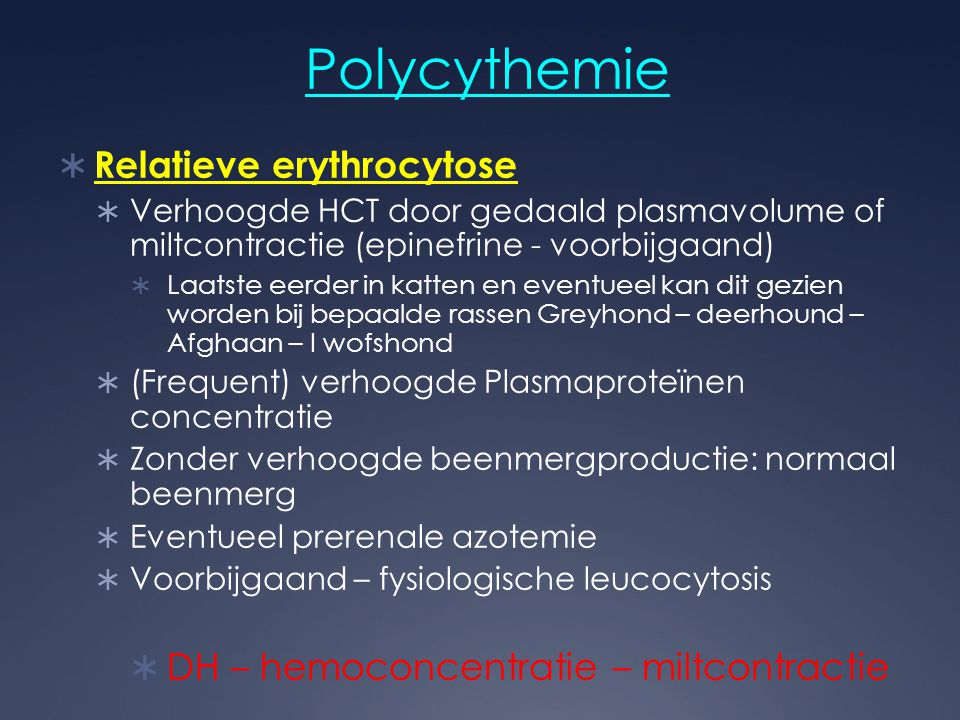 Polycythemie Relatieve erythrocytose