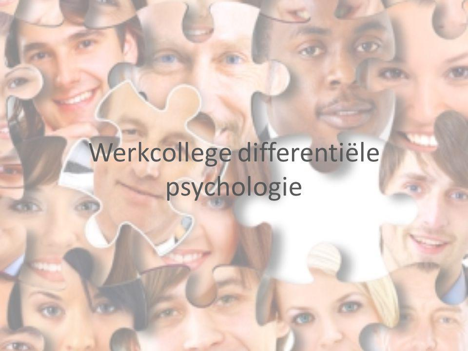 Werkcollege differentiële psychologie