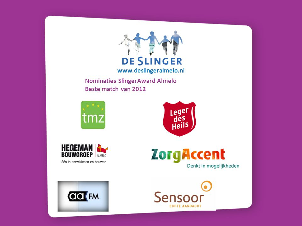 www.deslingeralmelo.nl Nominaties SlingerAward Almelo Beste match van 2012