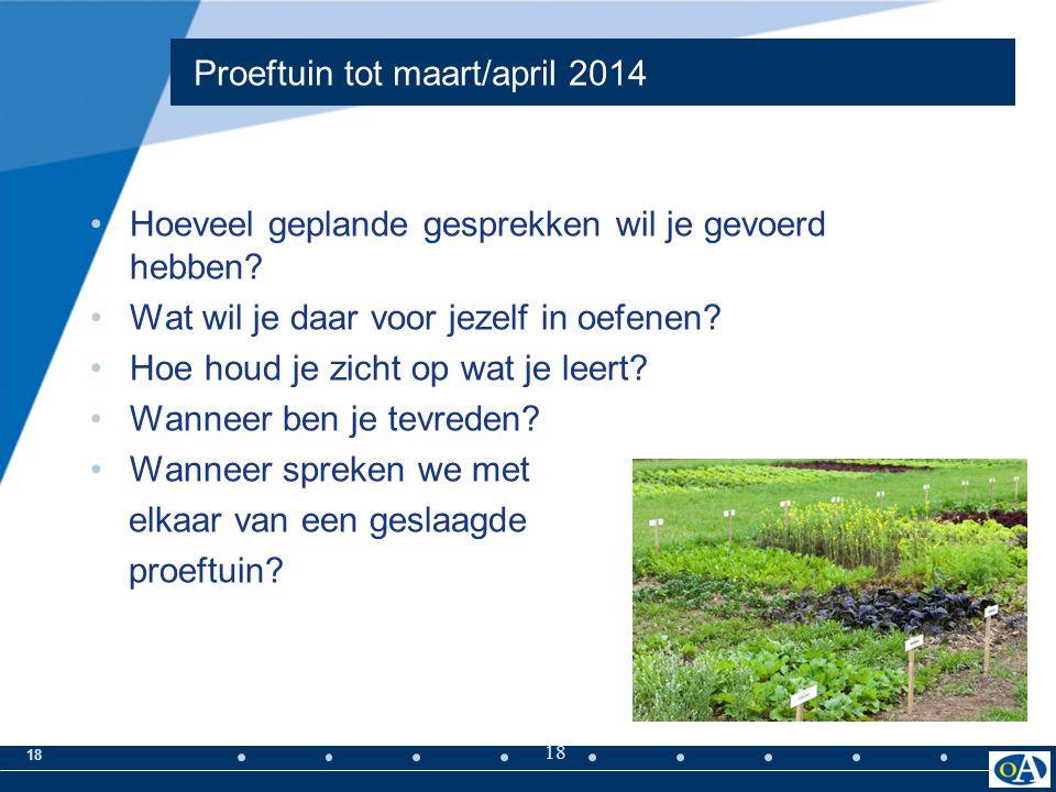 Proeftuin tot maart/april 2014