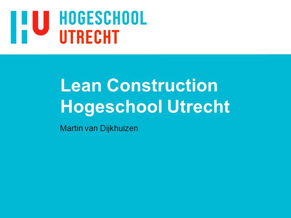 Lean Construction Hogeschool Utrecht