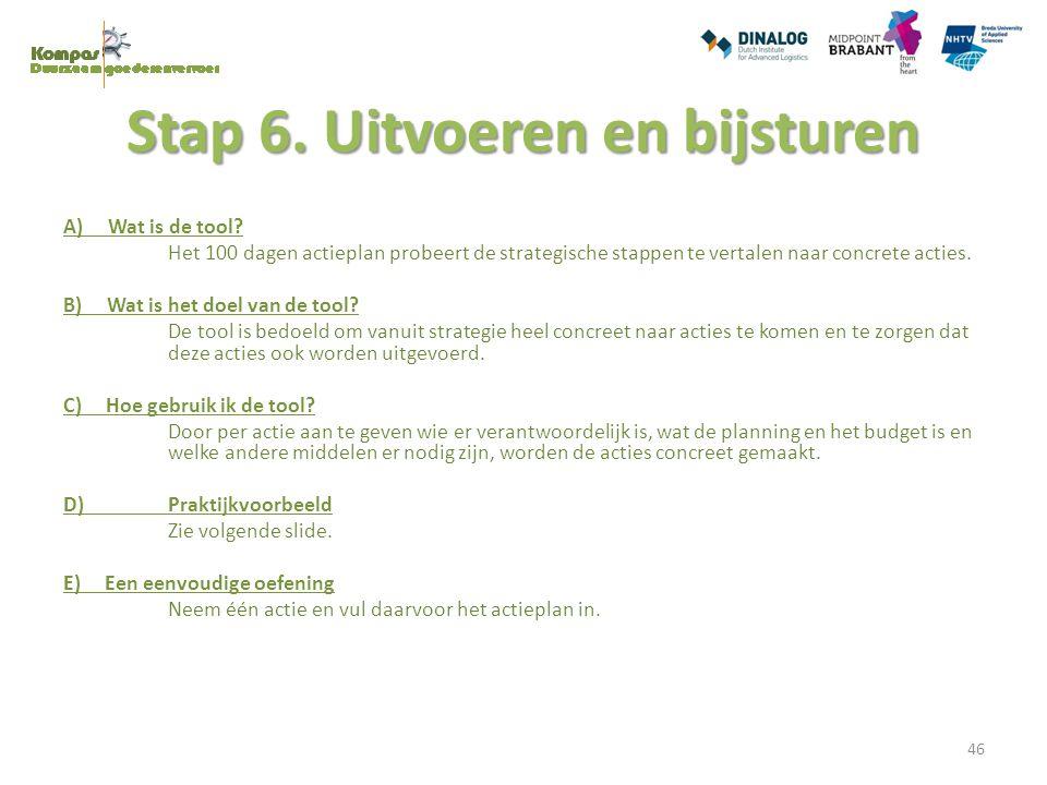 Stap 6. Uitvoeren en bijsturen