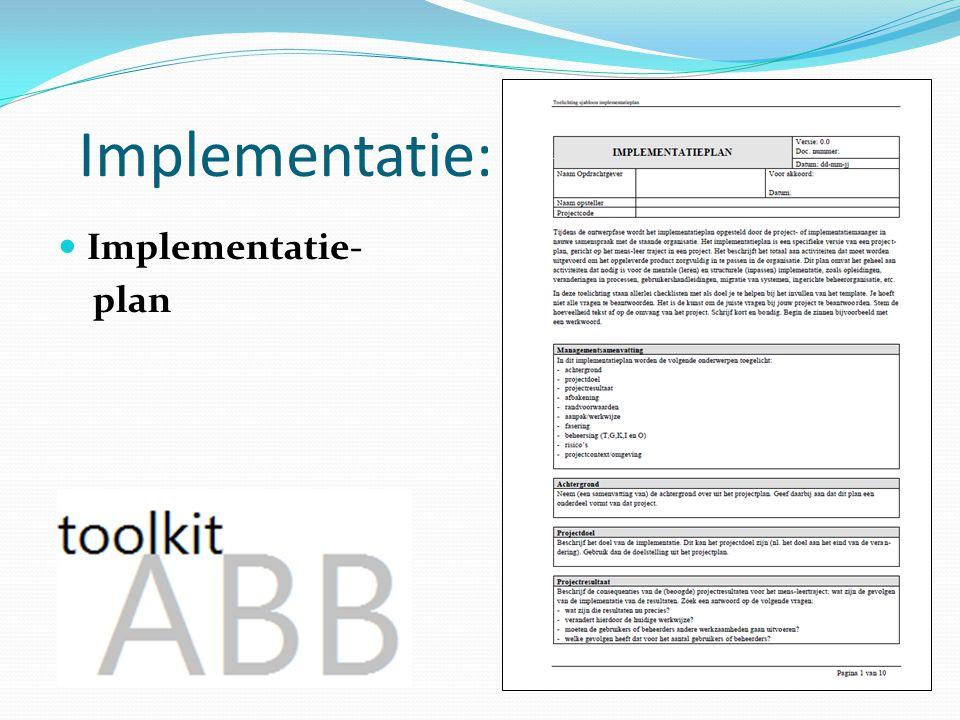 Implementatie: Implementatie- plan Uit de praktijk!