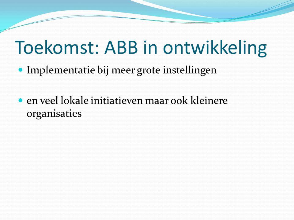 Toekomst: ABB in ontwikkeling