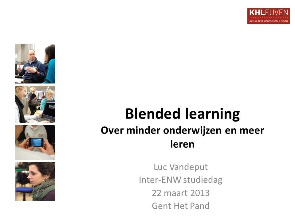 Blended learning Over minder onderwijzen en meer leren