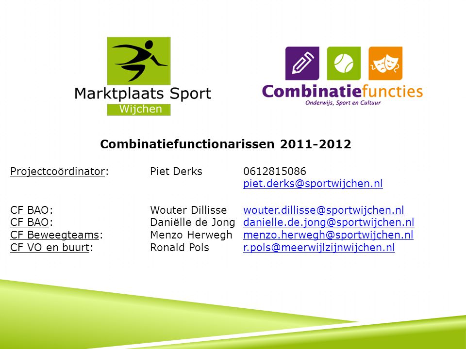 Combinatiefunctionarissen 2011-2012