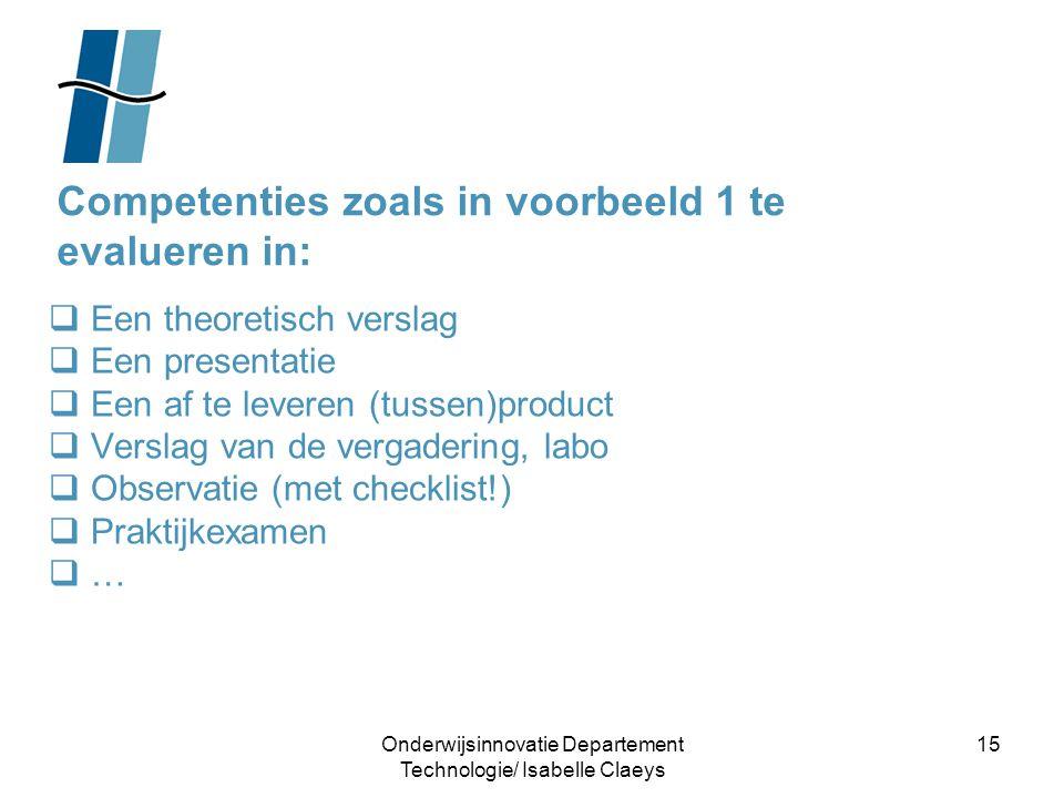 Competenties zoals in voorbeeld 1 te evalueren in: