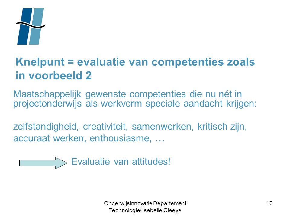 Knelpunt = evaluatie van competenties zoals in voorbeeld 2