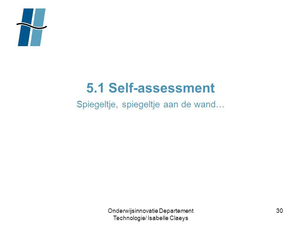 5.1 Self-assessment Spiegeltje, spiegeltje aan de wand…