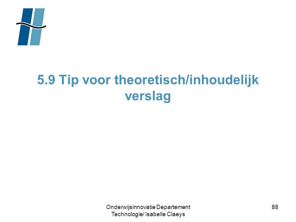 5.9 Tip voor theoretisch/inhoudelijk verslag