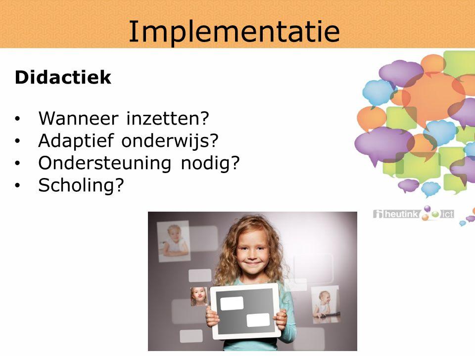 Implementatie Didactiek Wanneer inzetten Adaptief onderwijs