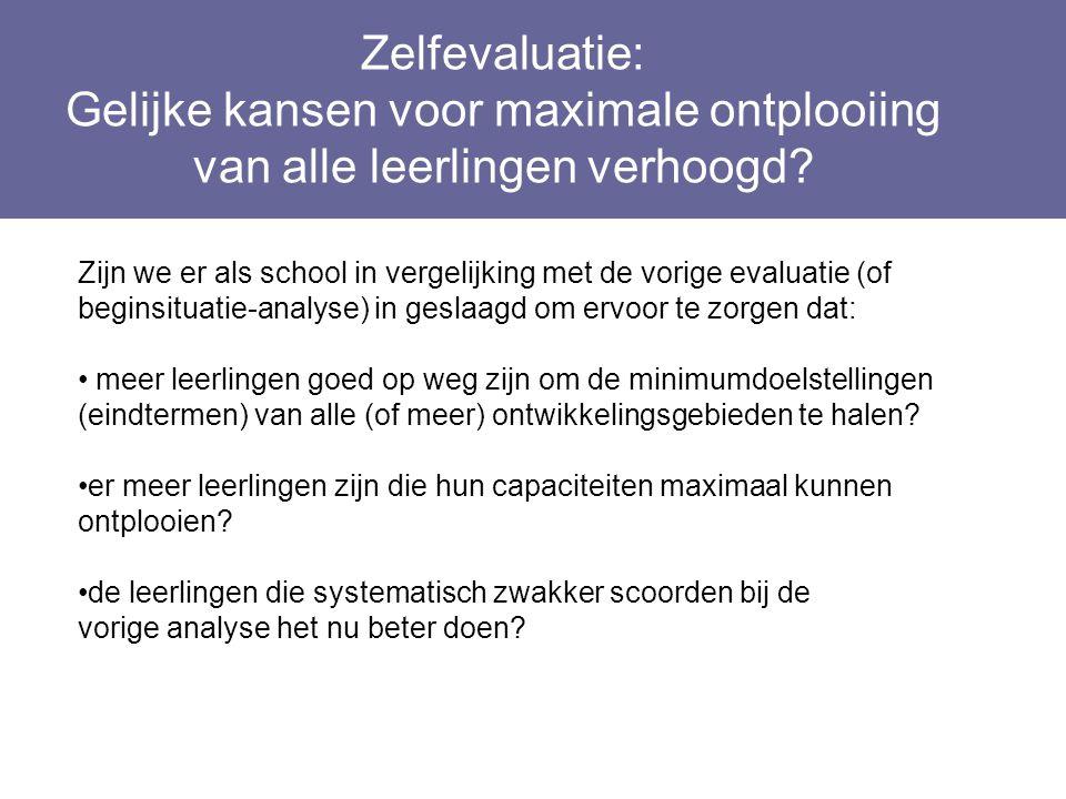 Zelfevaluatie: Gelijke kansen voor maximale ontplooiing van alle leerlingen verhoogd