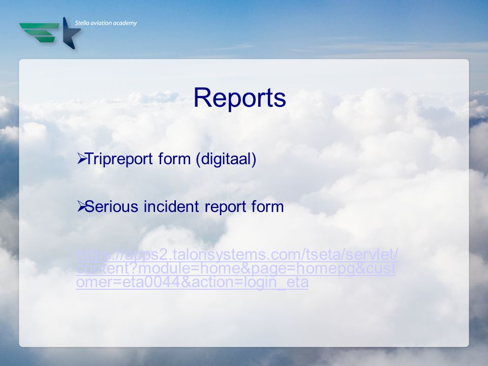 Reports Tripreport form (digitaal) Serious incident report form
