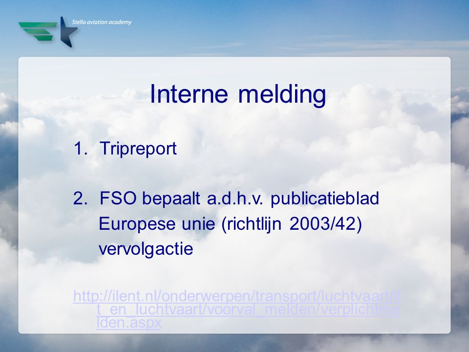 Interne melding Tripreport FSO bepaalt a.d.h.v. publicatieblad