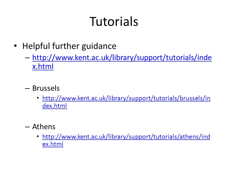 Tutorials Helpful further guidance