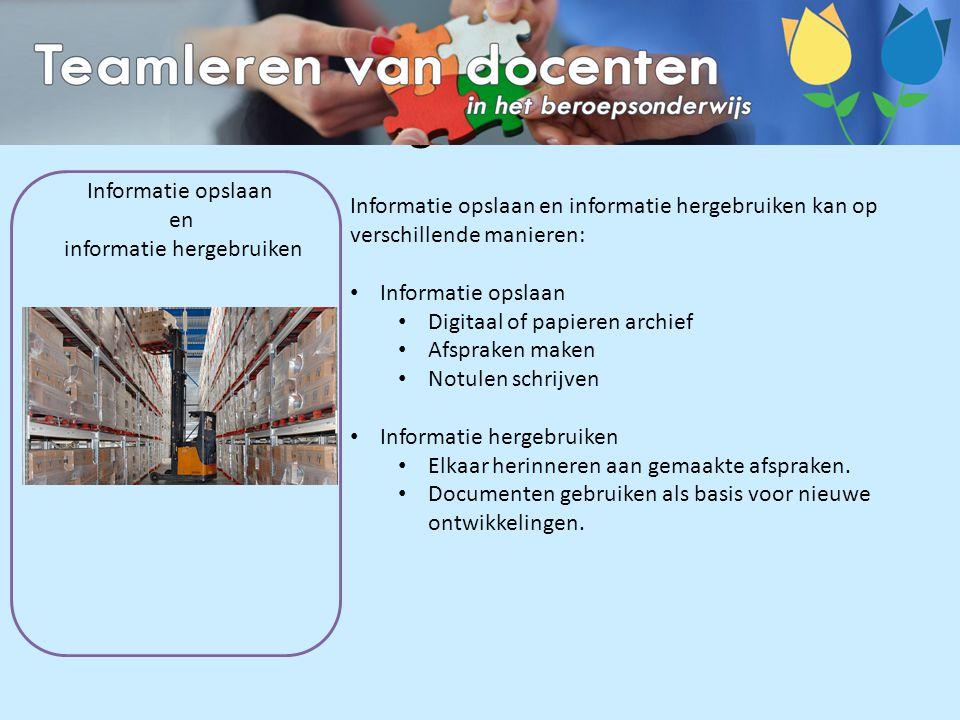 Informatie opslaan & informatie hergebruiken