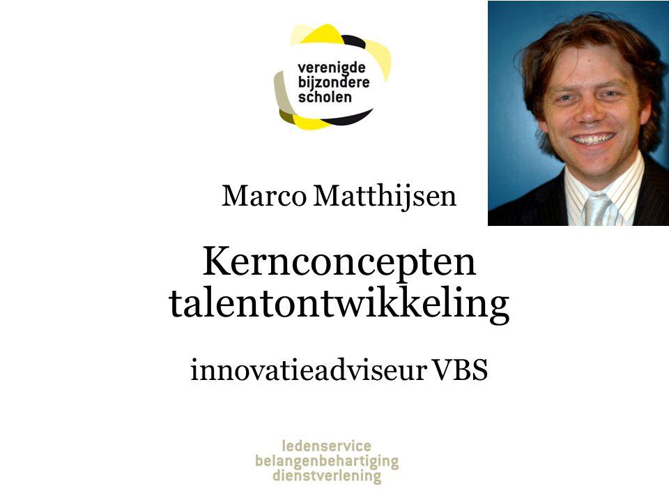 Marco Matthijsen Kernconcepten talentontwikkeling innovatieadviseur VBS