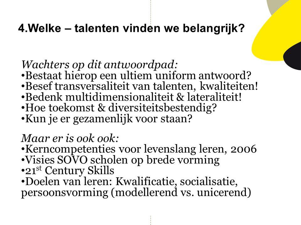 4.Welke – talenten vinden we belangrijk